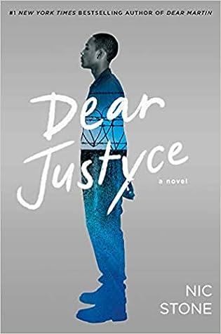 Dear Justyce (Dear Martin, #2)