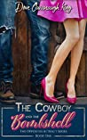The Cowboy and the Bombshell (Opposites Attract, #1)