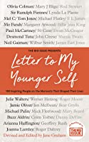 Letter To My Younger Self: The Big Issue Presents... 100 Inspiring People On The Moments That Shaped