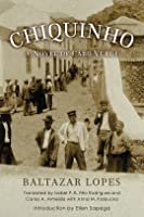 Chiquinho: A Novel of Cabo Verde