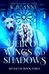 Heir of Wings and Shadows (Silver Fae Book 3)
