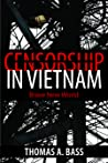Censorship in Vietnam: Brave New World