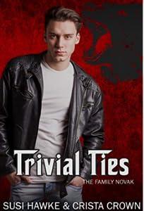 Trivial Ties (Family Novak #3)
