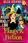 Fangs & Fiction (Library Witch Mystery #6)