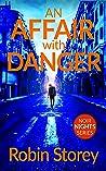 An Affair With Danger (Noir Nights #1)