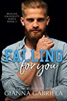 Falling For You (Bragan University, #3)
