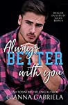 Better With You, Always (Bragan University, #4)
