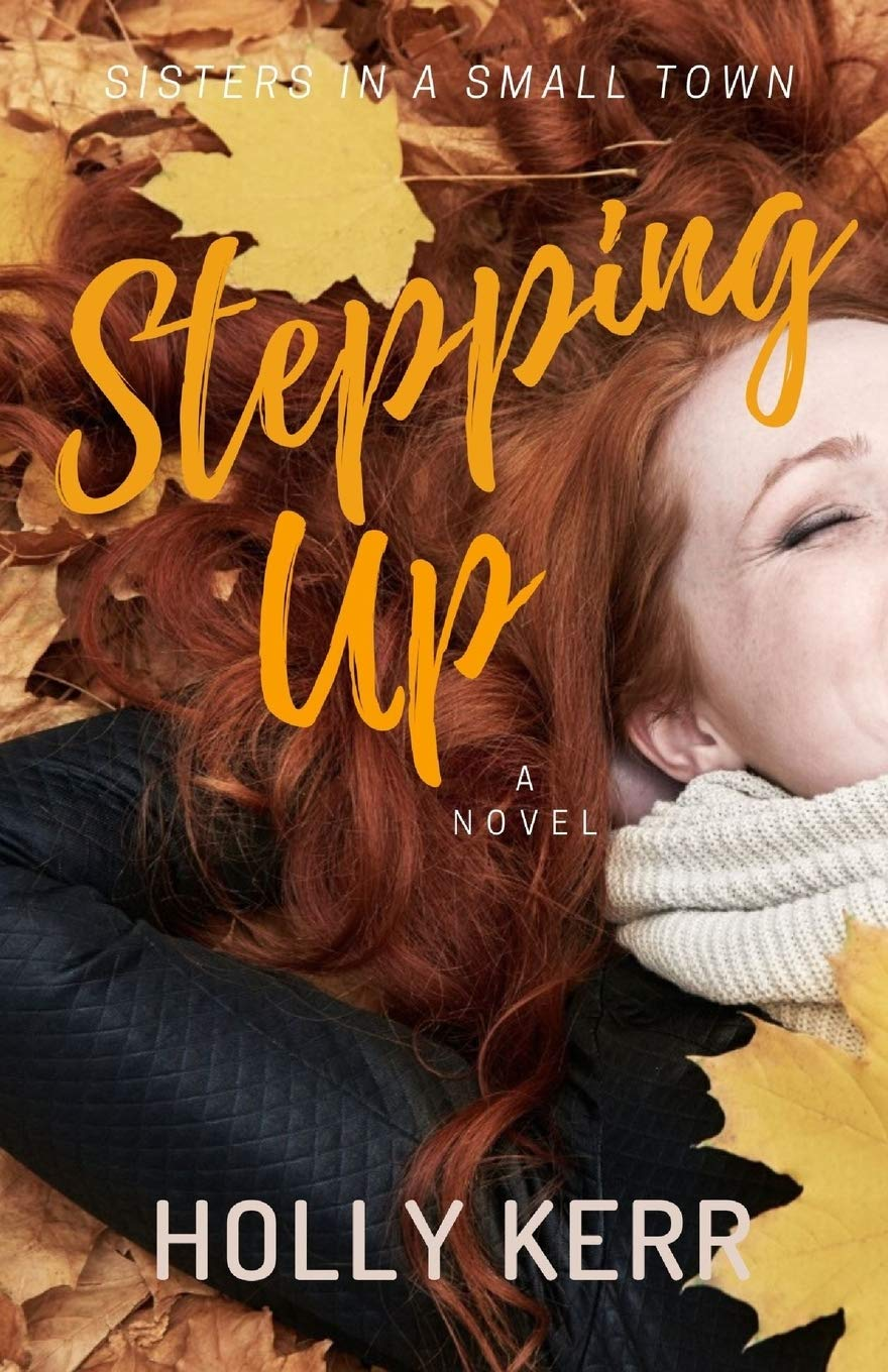 Stepping Up  Humorous and Heart - Holly Kerr