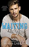 Waiting For You (Bragan University, #5)
