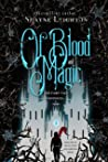 Of Blood and Magic (Of Light and Darkness Book 2)
