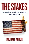 The Stakes: America at the Point of No Return