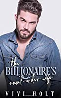 The Billionaire's Email-Order Wife (Email-Order Romance)