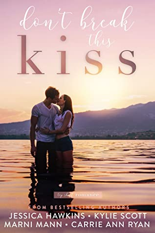 Don't Break this Kiss: Top Shelf Romance #5