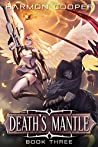 Death's Mantle 3 (Death's Mantle, #3)
