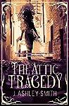 The Attic Tragedy