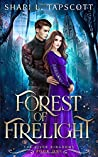 Forest of Firelight (The Riven Kingdoms)