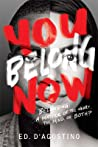 You Belong Now by Edward D'Agostino