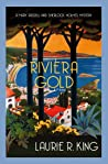Cover of Riviera Gold (Mary Russell and Sherlock Holmes, #16)