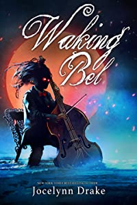 Waking Bel (Lords of Discord, #3)