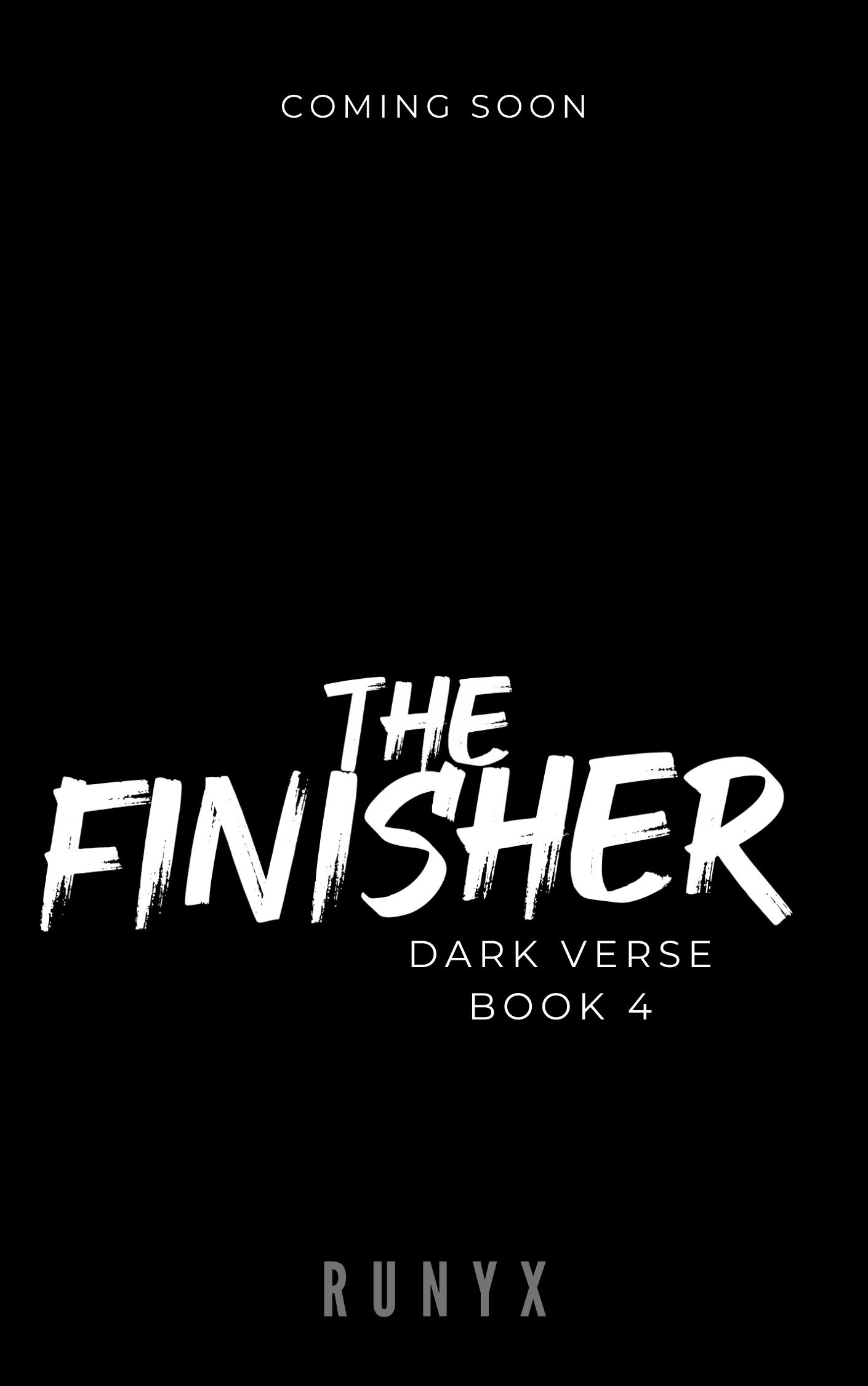 The Finisher (Dark Verse, #4) RuNyx