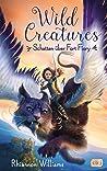 Wild Creatures - Schatten über Fort Fiory (Die Wild Creatures-Reihe 2)