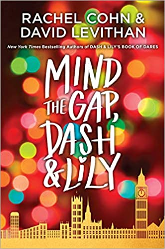 3 Reasons To Read…Mind the Gap, Dash & Lily by Rachel Cohn and David Levithan