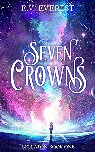Seven Crowns (Bellaton, #1)