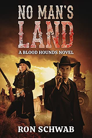 No Man's Land: A Blood Hounds Novel (The Blood Hounds, #2)