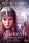 Asherah: The Warrior Princess: A Fantasy Romance (The Goddesses Trilogy Book 1) ebook review