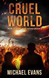 Cruel World (World Gone Mad #2)
