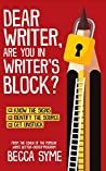 Dear Writer, Are You In Writer's Block? (QuitBooks for Writers Book 4)