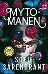 Mytomanen (Emma Sköld, #8)