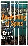 Awakening of Spies by Brian Landers