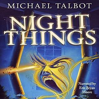 Night Things by Michael Talbot
