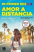 Amor a distancia (Mi primer beso #2)
