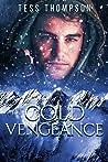 Cold Vengeance  (Angel Falls Series Book # 3)