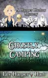 Ghostly Camping (A Harper Harlow Mystery #16)
