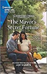 The Mayor's Secret Fortune (The Fortunes of Texas: Rambling Rose Book 3)