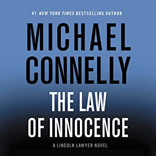 The Law of InnocencebyMichael Connelly