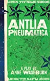 Review ebook Antlia Pneumatica: A Play about Place, Space, Grace by Daniel Kluger