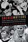 Sacred Matters: Celebrity Worship Sexual Ecstasie: Celebrity Worship, Sexual Ecstasies, the Living Dead and Other Signs of Religious Life in the United States