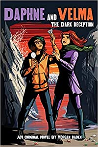The Dark Deception (Daphne and Velma, #2)