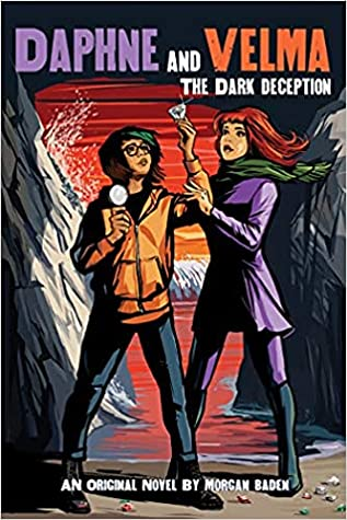 The Dark Deception (Daphne and Velma, #2)