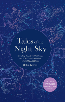 Tales of the Night Sky by Robin Kerod