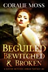 Beguiled, Bewitch...