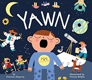 Yawn by Patricia Hegarty