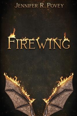 Firewing by Jennifer R. Povey