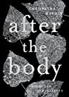 After the Body: Poems New and Selected