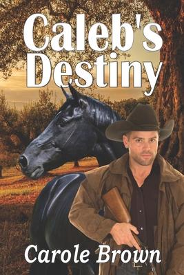 Caleb's Destiny