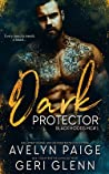 Dark Protector (Black Hoods MC #1)